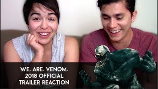 WE ARE VENOM! Venom Official 2018 Trailer Reaction