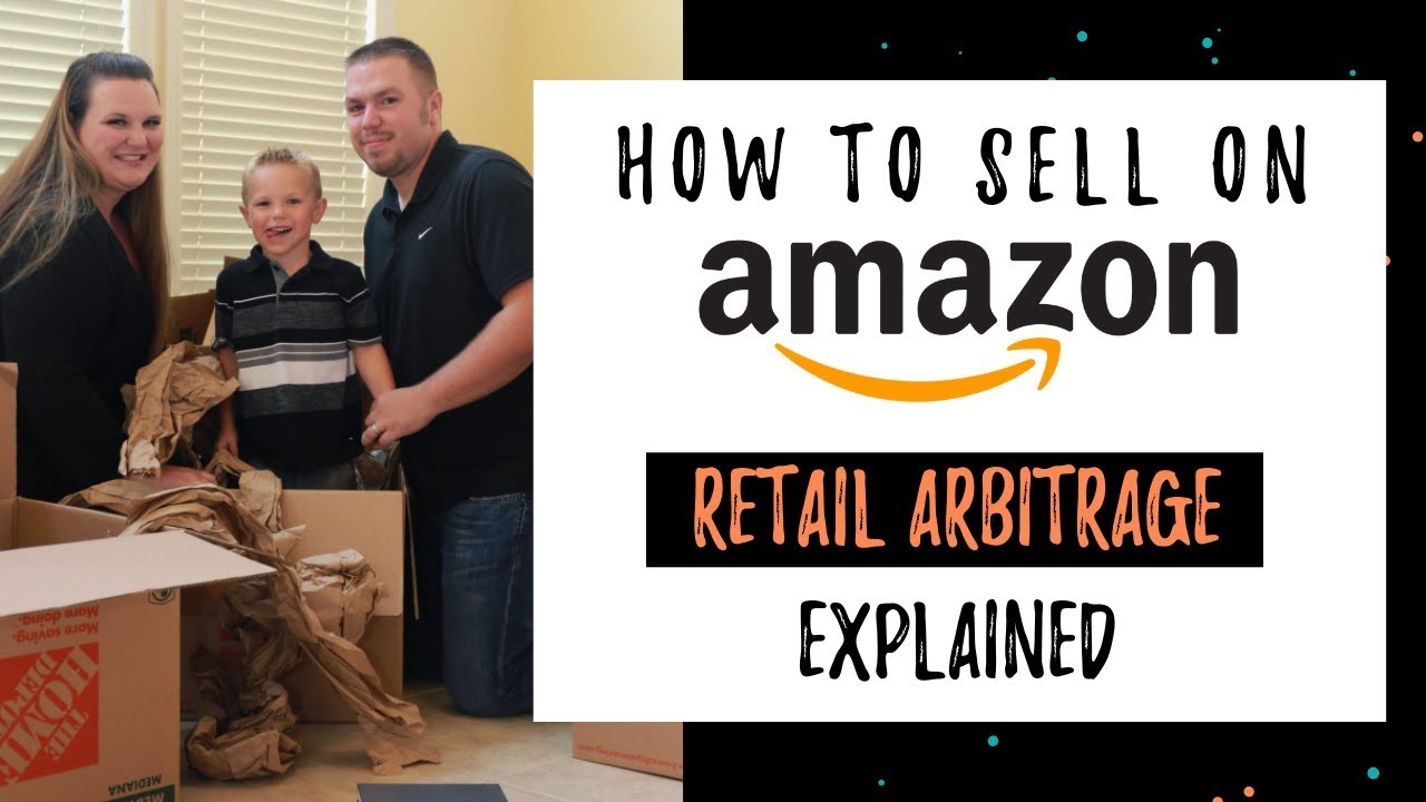 How To Sell On Amazon | Retail Arbitrage Explained