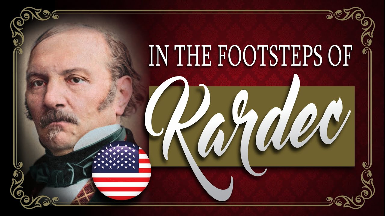 🎬🇺🇸 Who was Allan Kardec? Where did he live? (In The Footsteps Of Kardec - Film/Documentary)