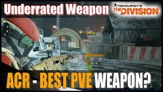 The Division || SOLOING LEGENDARY WITH ACR - GRAND CENTRAL STATION || Best PvE weapon