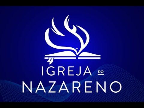 Culto Online - 15/07/2018 - 1ª Igreja do Nazareno em Nilópolis