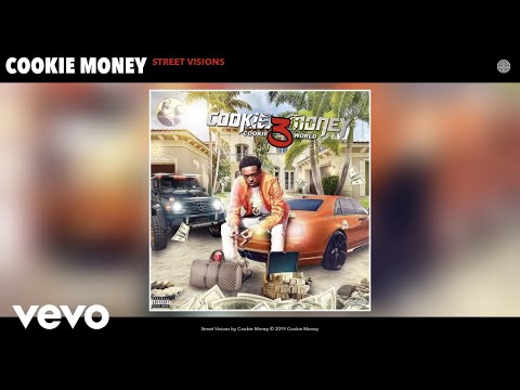 Cookie Money - Street Visions (Audio)