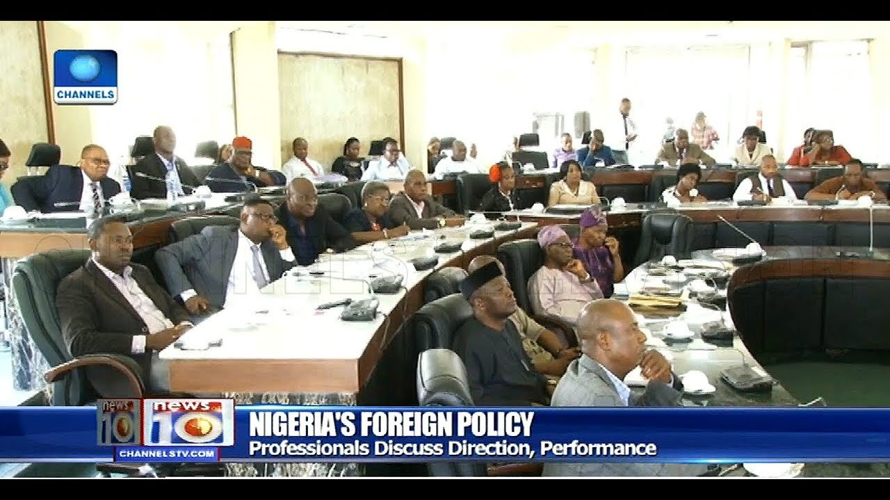 Professionals Discuss Direction And Performance Of Nigeria's  Foreign Policy