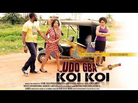 Udo Gba Koikoi (Igbo Movie)