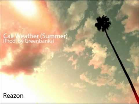 Reazon - Cali Weather (Summer)