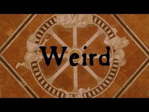 Weird: Fate, Shakespeare, & Turning Worms