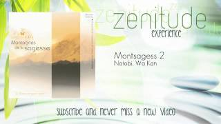 Natobi, Wa Kan - Montsagess 2 - ZenitudeExperience