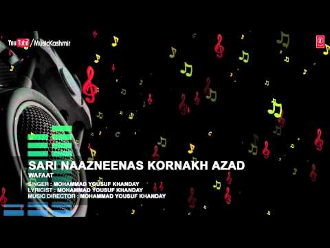Official : Sari Naazeenas Full (HD) Song | T-Series Kashmiri Music | Mohd. Yousuf Khanday