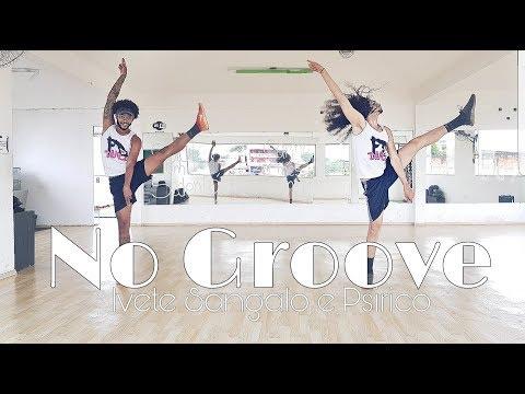 No Groove - Ivete Sangalo e Psirico - Coreografia FD Dance