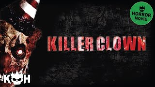 Killer Clown | Full Movie English 2015 | Horror
