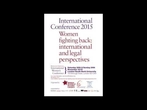 """Women Fighting Back: International and Legal Perspectives"" Keynote Speech: Professor Rashida Manjoo"
