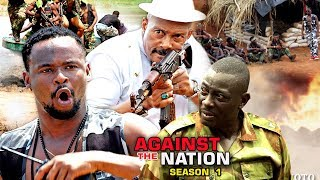Against The Nation Season 1 - 2018 Latest Nigerian Nollywood Movie Full HD