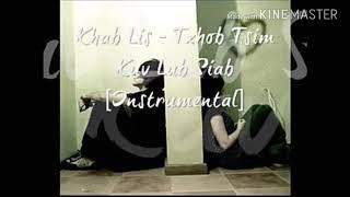 Txhob tsim kuv lub siab - khab lis karaoke