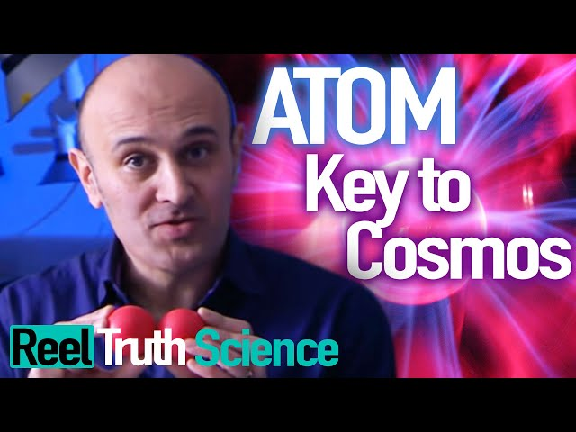 Atom: The Key To The Cosmos (Jim Al-Khalili) | Science Documentary | Reel Truth Science