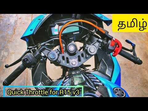 QUICK THROTTLE installation on Yamaha R15 V3 /Tamil /MODIFIED