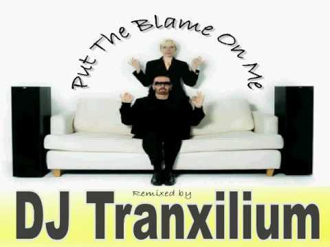 Eurythmics - Put The Blame On Me (DJ Tranxilium Dance Remix)