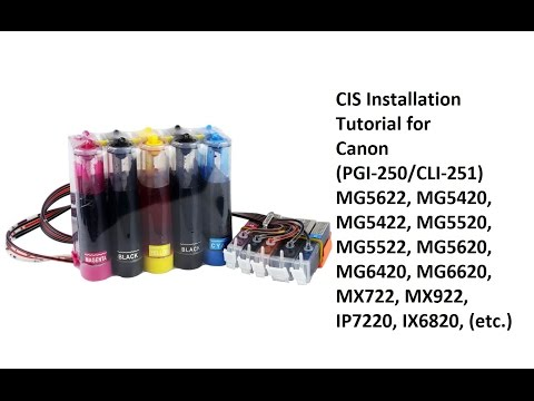 Canon 250 251 Cartridge CIS Installation MX922