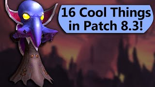 16 Cool Things Coming in Patch 8.3