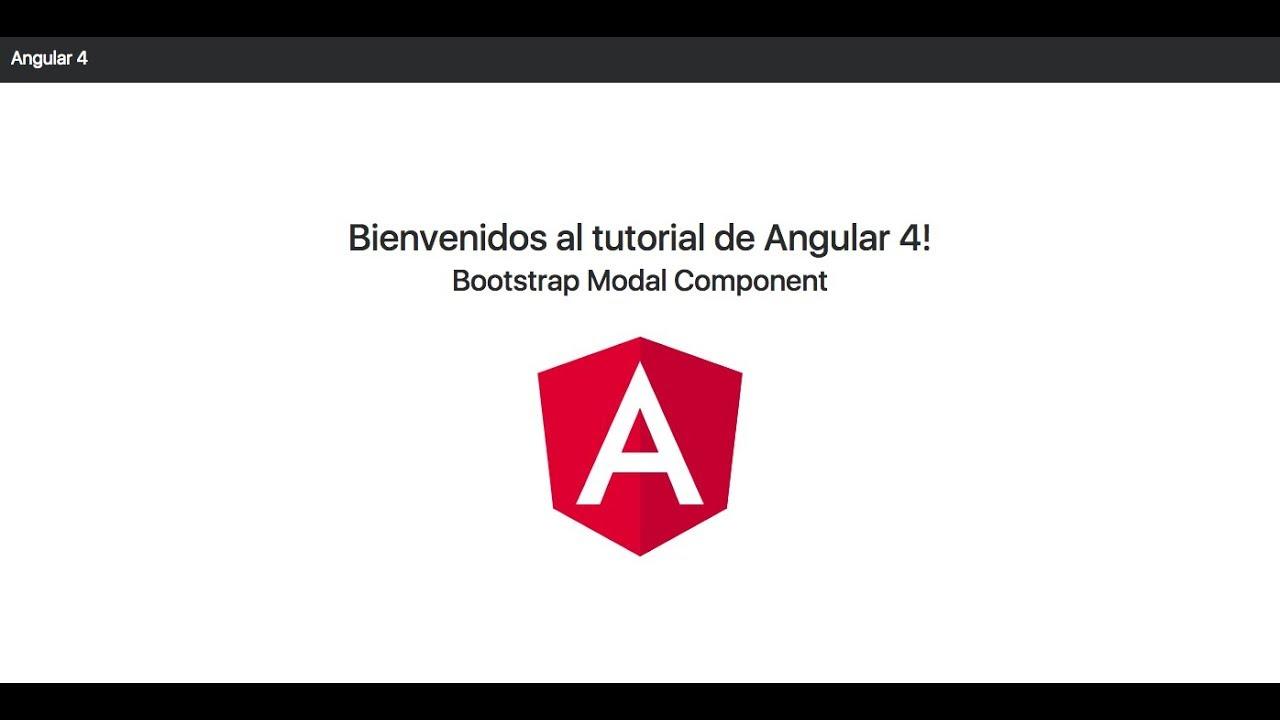 Tutorial Angular 4 Bootstrap 4 Modal Youtube