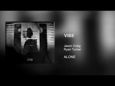 Jason Craig - VIBE ft. Ryan Turner