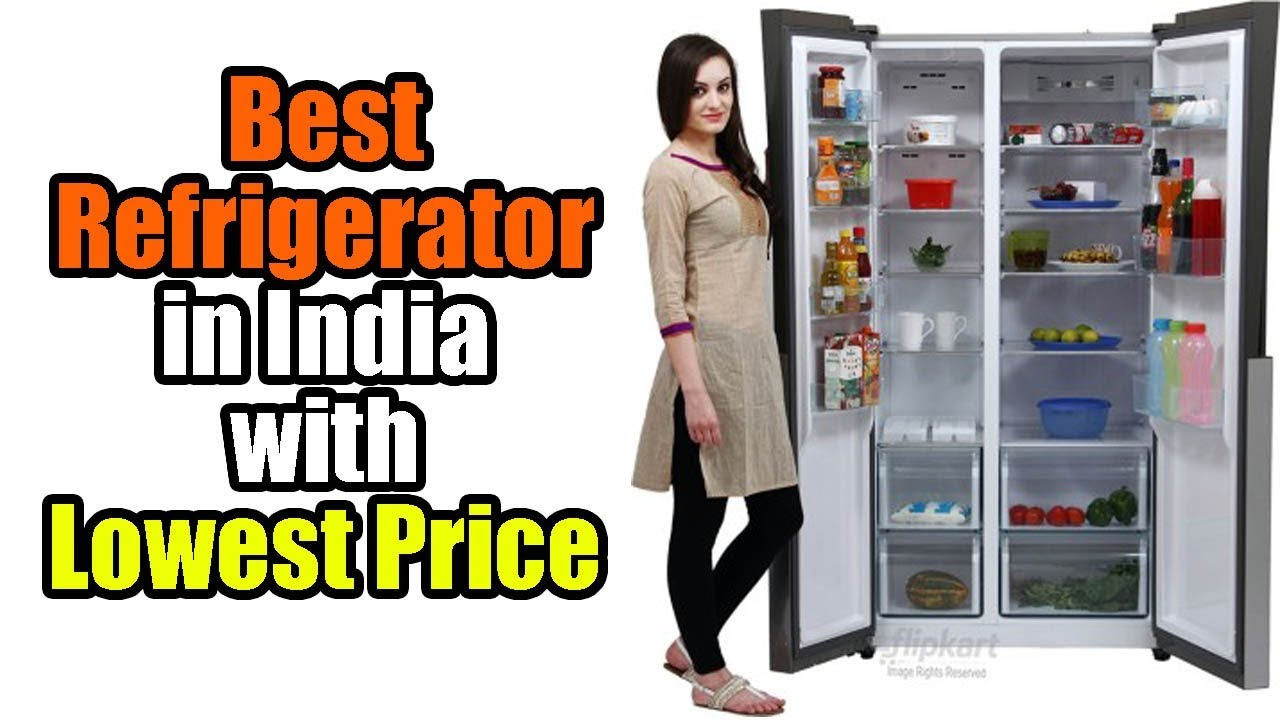 Top 10 Best Refrigerators in India 2018 with Lowest Price