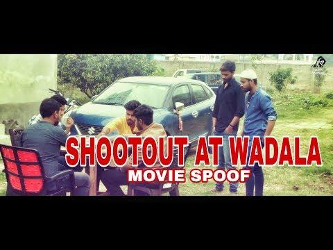 SHOOTOUT AT WADALA MOVIE SPOOF - ARYA ABHISHEK