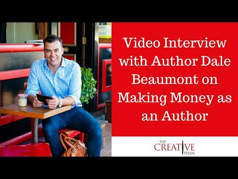 Video Interview with Author Dale Beaumont on Making Money as an Author