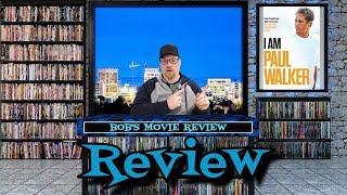 I Am Paul Walker Review (2018) - Documentary
