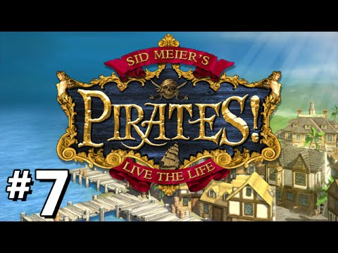 Sid Meier's Pirates! - Part 7 - Taking all of Henry Morgan's Money