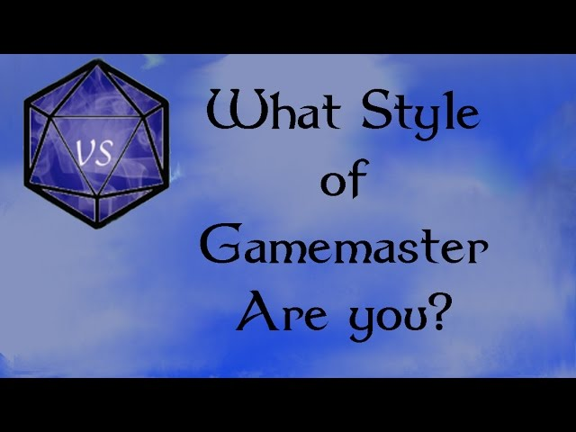 What Style of GameMaster are you?