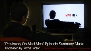 """""""Previously On Mad Men"""" Episode Summary Music Recreation"""