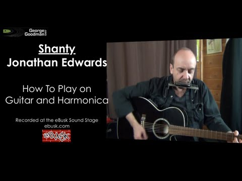 Jonathan Edwards Shanty Lesson on Harp N Guitar