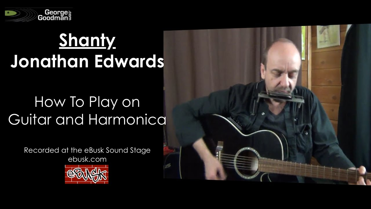 jonathan edwards shanty lesson on harp n guitar youtube. Black Bedroom Furniture Sets. Home Design Ideas