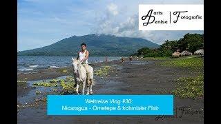 Weltreise Vlog #30: Nicaragua - Ometepe & kolonialer Flair