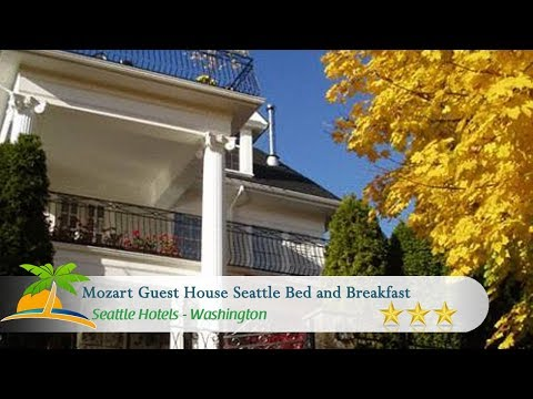 Mozart Guest House Seattle Bed and Breakfast - Seattle Hotels, Washington