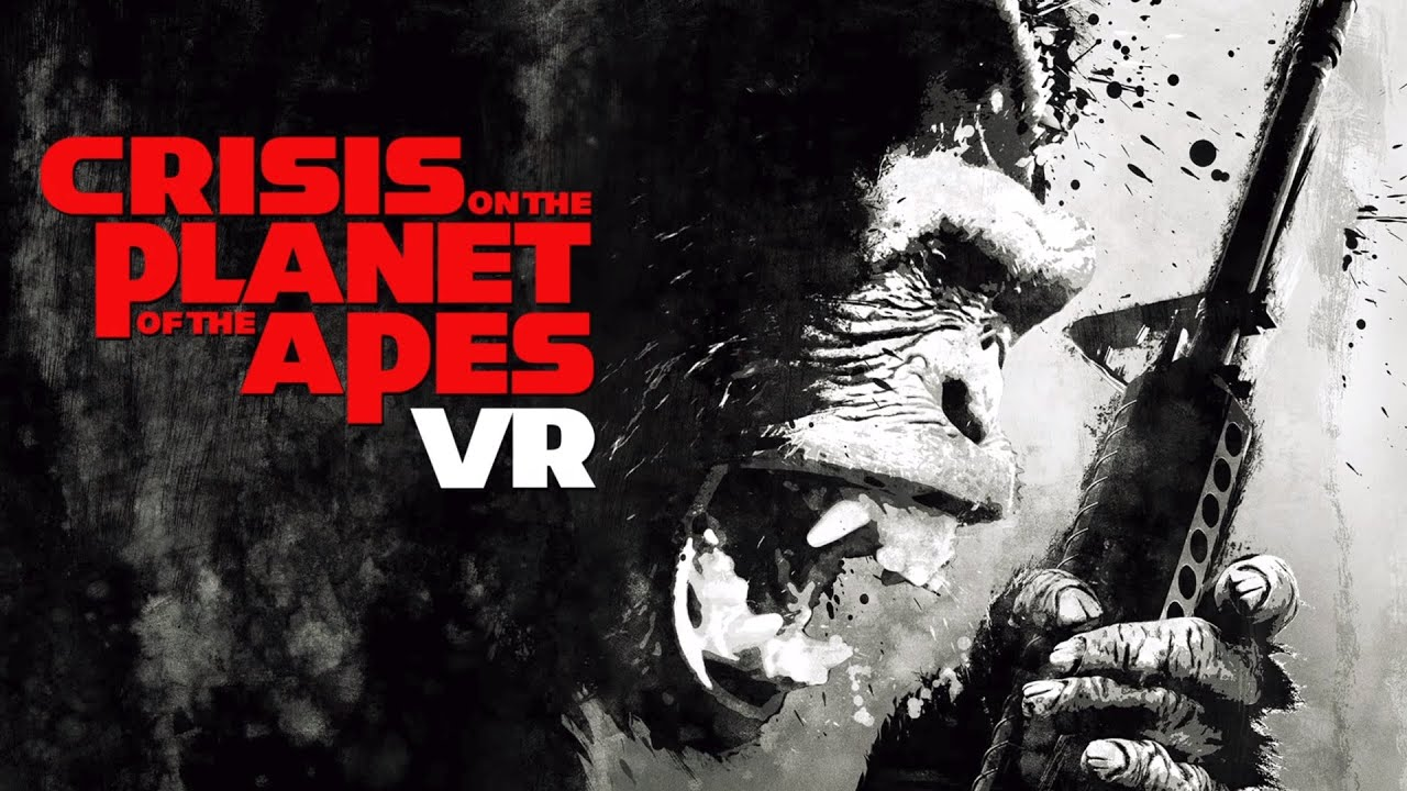 Download Crisis on The Planet of The Apes VR - Trailer