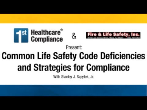 Common Life Safety Code Deficiencies and Strategies for Comp