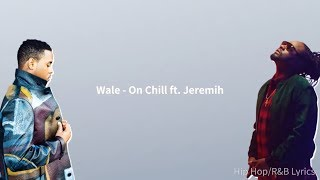 Wale On Chill.mp3