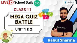 Class 11   Mega Quiz Battle   Unit 1 \u0026 unit 2   Biology   Unacademy Class 11\u002612   Rahul Sharma