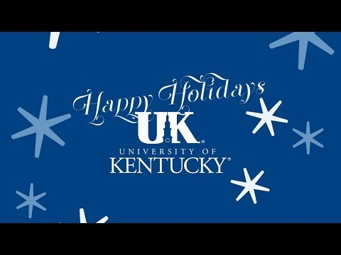 Happy Holidays to the University of Kentucky Family