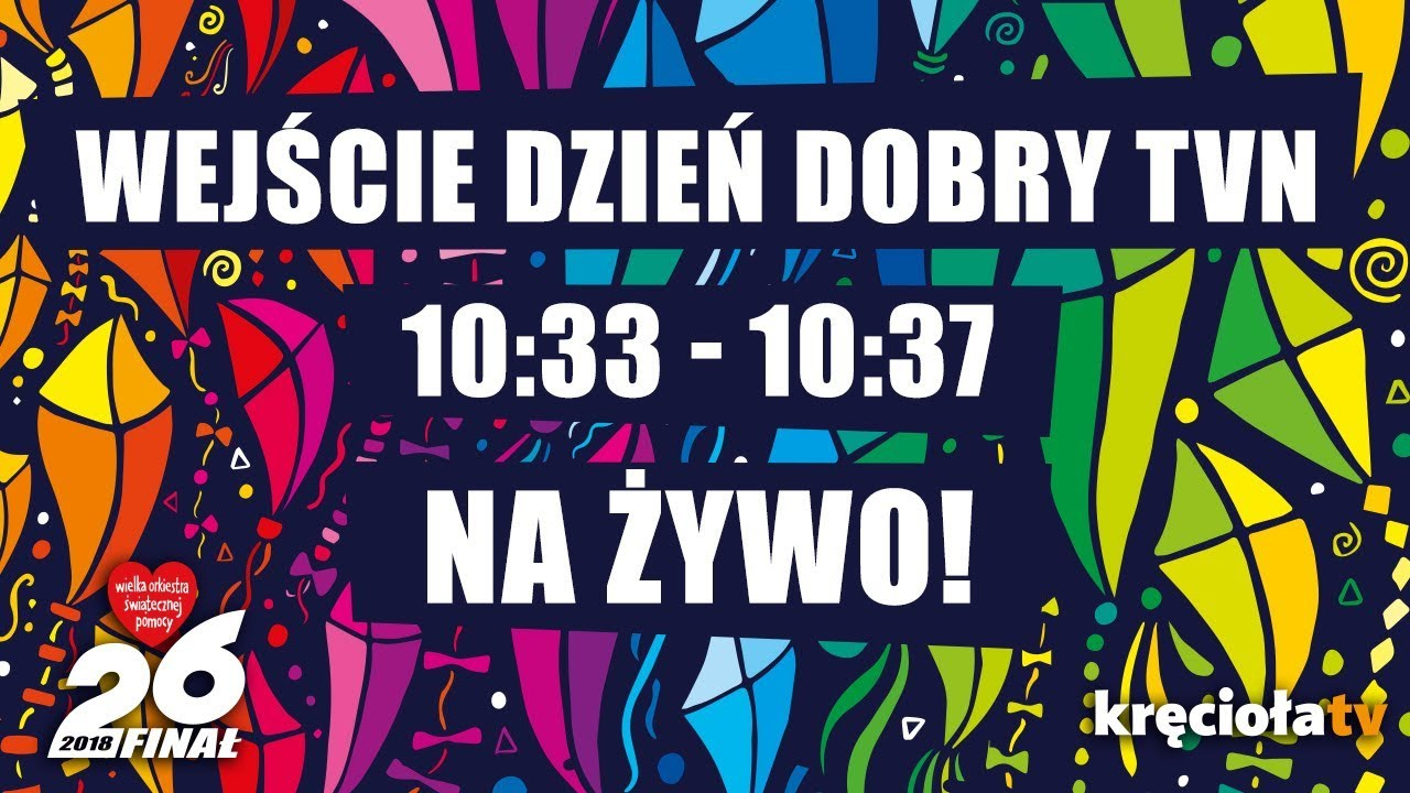 26. Finał WOŚP na żywo! Dzień Dobry TVN 10:33 – 10:37