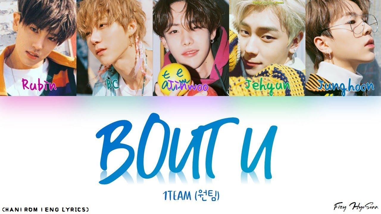 1TEAM (원팀) - 'Bout U (Color Coded Han|Rom|Eng Lyrics/가사 ...