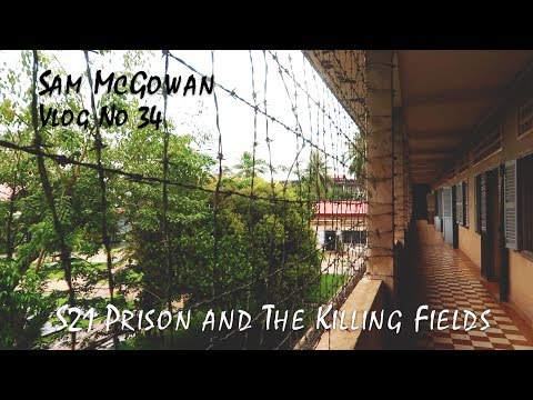 Exploring S21 Prison and the Killing fields Pol Pot Genocide History Cambodia's Dark History