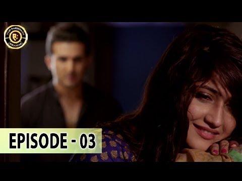 Zard Zamano Ka Sawera Ep 03 - 16th Dec 2017 - Top Pakistani Drama