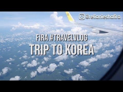FIRA JALAN-JALAN KE KOREA! #KOREAVLOG #TRIPTOKOREA #PART1