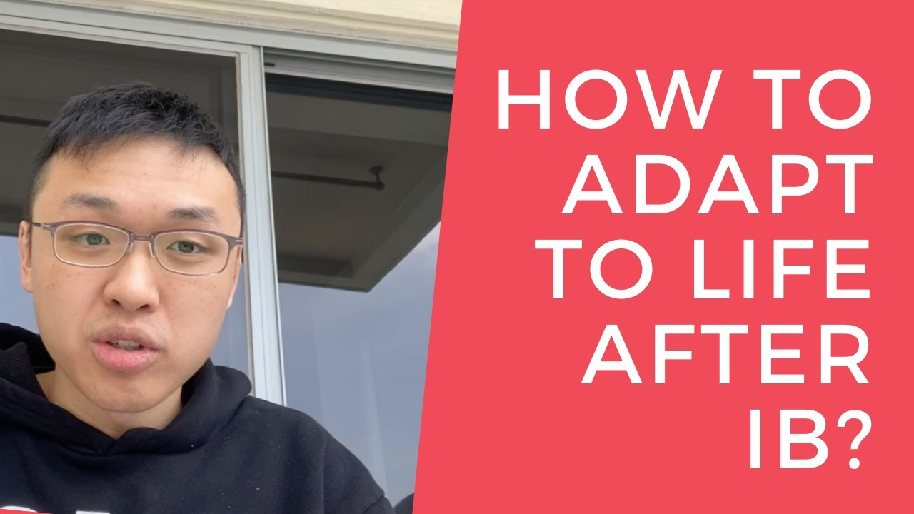 How to adapt to life after IB? (The IB Student Life Show)