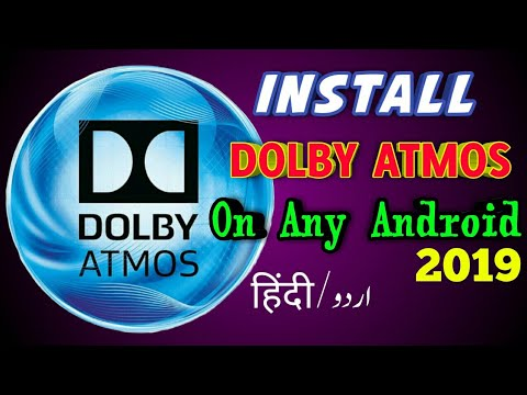 How To Install Dolby Atmos On Any Android | Latest Version Dolby Atmos For Android 2019