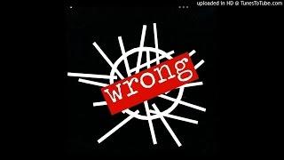 Depeche Mode - Wrong (Extended Ending)