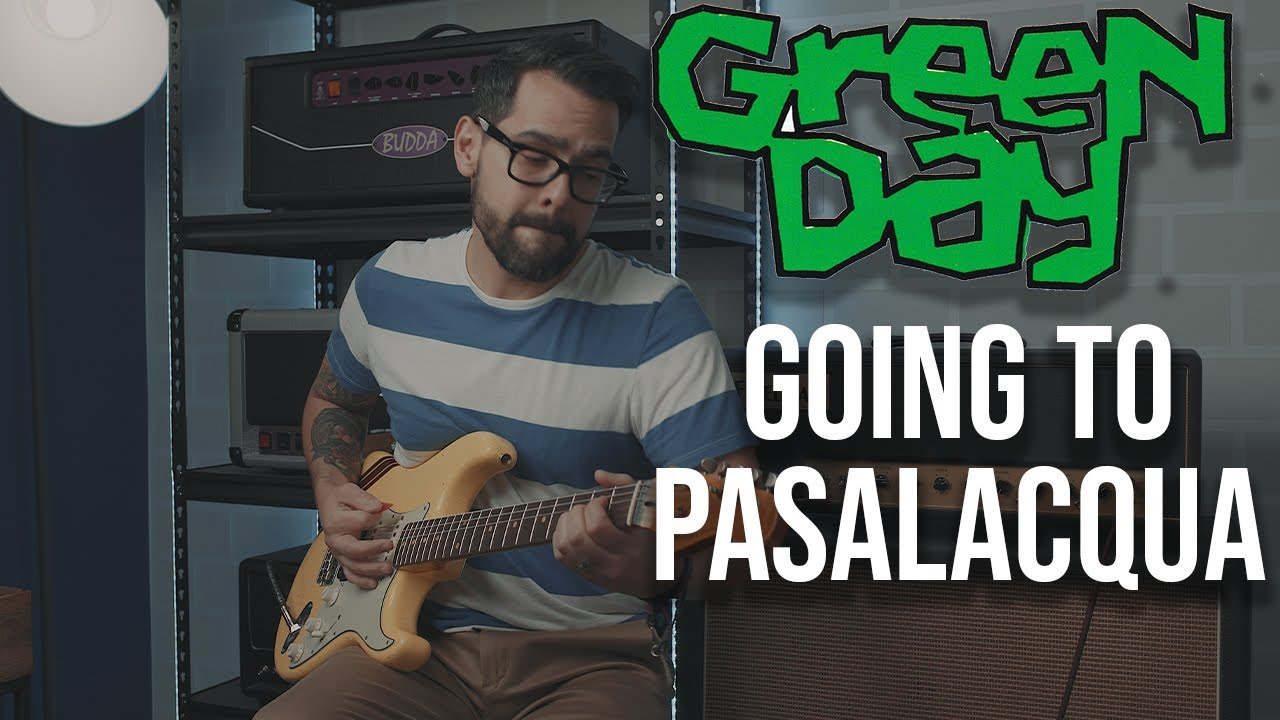 Green Day - Going to Pasalacqua (Guitar Cover)