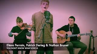 You don't know what Love is - Swing d'Ici et d'Ailleurs & Patrick Derieg